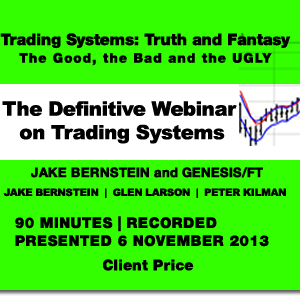 Trading System Webinar -  Jake Bernstein and Genesis/FT - Client Price