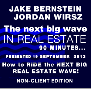 The Next Big Wave in Real Estate - Non-Client Edition