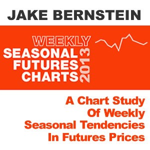Weekly Seasonal Futures Charts Book: 2013 Edition