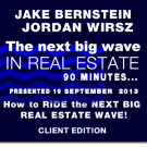 The Next Big Wave in Real Estate - Client Edition