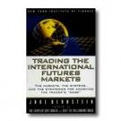 Trading the International Futures Markets