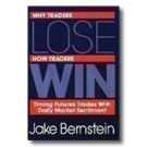 WHY TRADERS LOSE, WHY TRADERS WIN